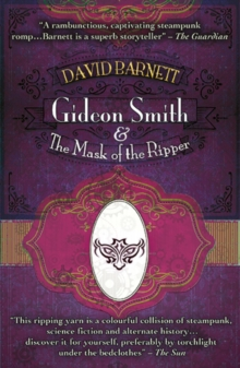 Gideon Smith and the Mask of the Ripper, Paperback