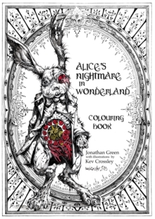 Alice's Nightmare in Wonderland Colouring Book, Paperback