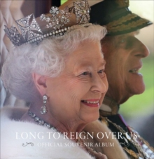 Long to Reign Over Us : Official Souvenir Album, Hardback