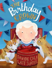 The Birthday Crown, Hardback Book
