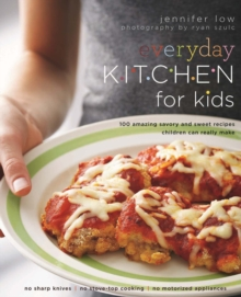 Everyday Kitchen for Kids, Paperback