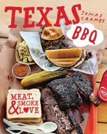 Texas BBQ : Meat, smoke & love, Hardback Book