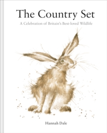 The Country Set: A Celebration of Britain's Best-loved Wildlife, Hardback Book