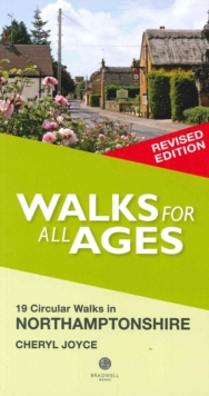 Walks for All Ages Northamptonshire : 19 Circular Walks, Paperback