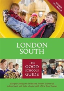 The Good Schools Guide London South, Paperback