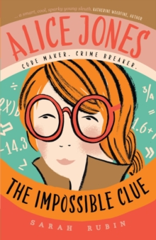 Alice Jones: The Impossible Clue, Paperback Book