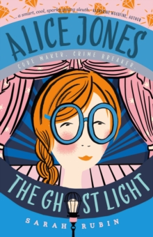 Alice Jones: the Ghost Light, Paperback