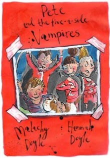 Pete and the Five-a-Side Vampires, Paperback
