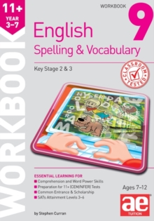 11+ Spelling and Vocabulary Workbook 9 : Advanced Level, Paperback Book