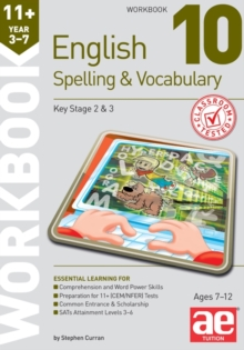 11+ Spelling and Vocabulary Workbook 10 : Advanced Level, Paperback