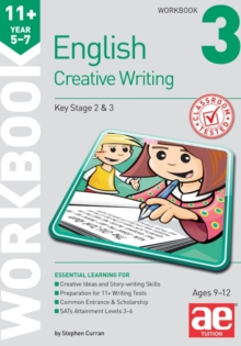11+ Creative Writing Workbook 3 : Creative Writing and Story-Telling Skills, Paperback