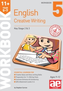 11+ Creative Writing Workbook 5 : Creative Writing and Story-Telling Skills, Paperback