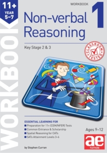 11+ Non-Verbal Reasoning Year 5-7 Workbook 1 : Including Multiple Choice Test Technique, Paperback
