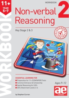 11+ Non-Verbal Reasoning Year 5-7 Workbook 2 : Including Multiple Choice Test Technique, Paperback Book