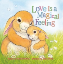 Love is a Magical Feeling, Hardback Book