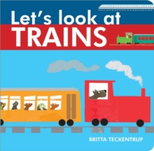 Let's Look at Trains, Board book