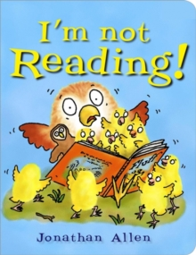 I'm Not Reading!, Board book