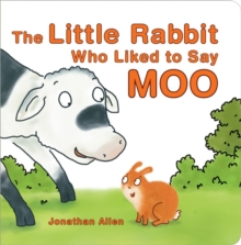 The Little Rabbit Who Liked to Say Moo, Board book