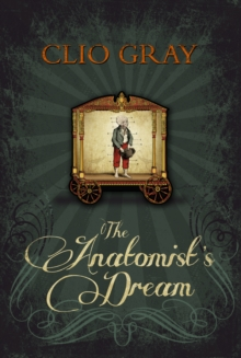 The Anatomist's Dream, Hardback