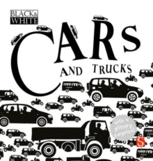 Black & White: Cars and Trucks, Board book