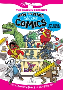 How to Make Awesome Comics, Paperback Book
