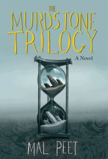 The Murdstone Trilogy, Hardback