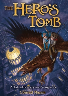 The Hero's Tomb, Hardback Book