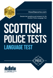 Scottish Police Language Tests : Standard Entrance Test (SET) Sample Test Questions and Answers for the Scottish Police Language Test, Paperback