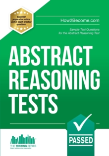 Abstract Reasoning Tests: Sample Test Questions and Answers for the Abstract Reasoning Tests, Paperback