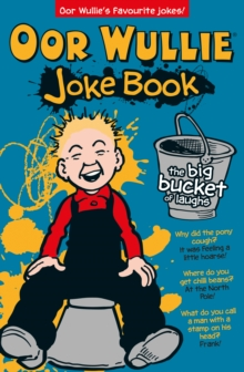 Oor Wullie's Big Bucket of Laughs Joke Book, Paperback