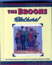 The Broons Blethers! : Rib-Tickling Words and Phrases from Scotland's Favourite Family, Hardback