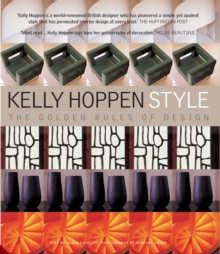 Kelly Hoppen Style : The Golden Rules of Design, Hardback