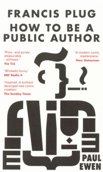 Francis Plug - How to be A Public Author, Paperback