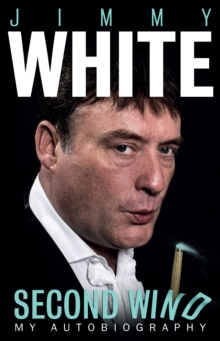 Jimmy White: Second Wind, Paperback Book