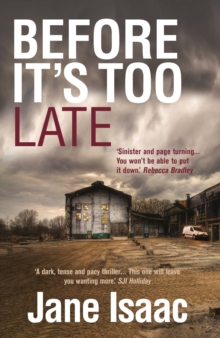 Before it's Too Late: Shocking. Page-Turning. Crime Thriller with Di Will Jackman, Paperback