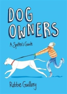 Dog Owners: A Spotter's Guide, Paperback