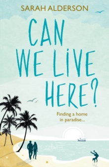Can We Live Here : Finding a Home in Paradise, Paperback
