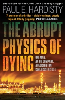 The Abrupt Physics of Dying, Paperback