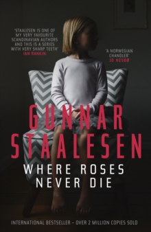 Where Roses Never Die, Paperback