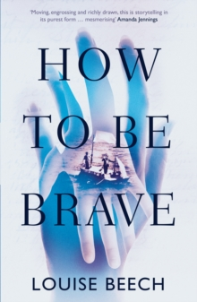 How to be Brave, Paperback