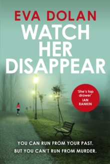 Watch Her Disappear, Hardback