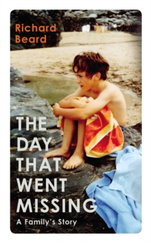 The Day That Went Missing, Hardback Book