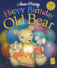 Happy Birthday, Old Bear, Hardback