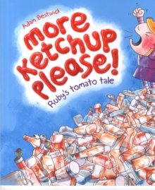 More Ketchup Please, Paperback