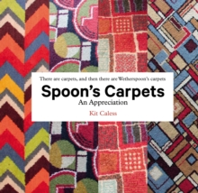 Spoon's Carpets : An Appreciation, Hardback