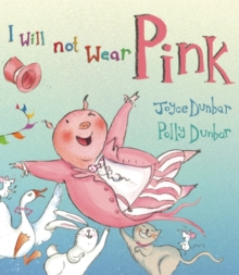 I Will Not Wear Pink, Hardback