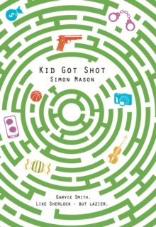 Kid Got Shot, Hardback Book