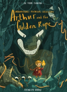 Brownstone's Mythical Collection: Arthur and the Golden Rope, Hardback Book