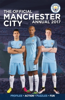The Official Manchester City Annual 2017, Hardback