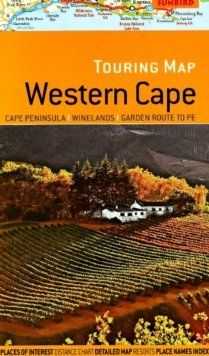 Touring Map of Western Cape : Cape Peninsula, Winelands, Garden Route to PE, Sheet map, folded